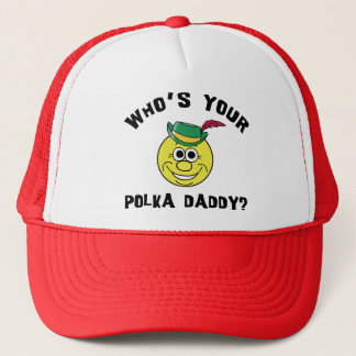 Who's Your Polka Daddy? Gift Trucker Hat