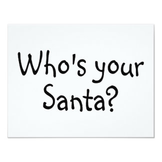 Who's Your Santa 2 4.25x5.5 Paper Invitation Card