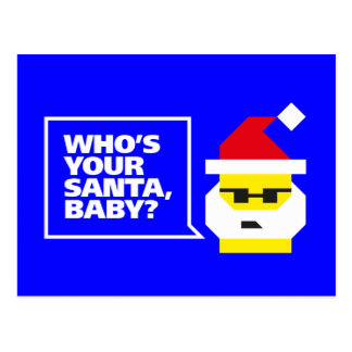 Who's Your Santa, Baby? Postcard