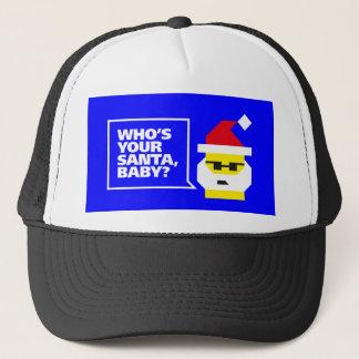 Who's Your Santa, Baby? Trucker Hat