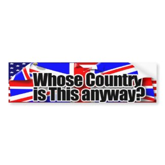 whose country bumpersticker