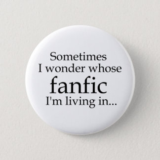 Whose Fanfic? Pinback Button