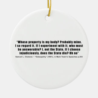 Whose Property is My Body by Samuel Clemens Ornaments