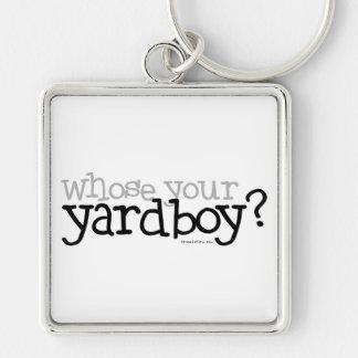 Whose your Yardboy? Keychain