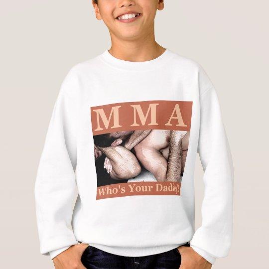 whosurdaddy sweatshirt