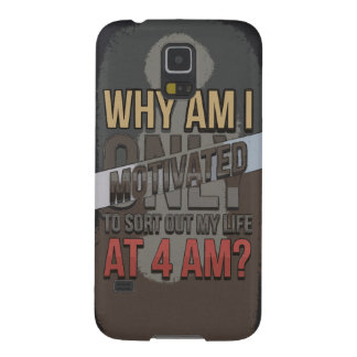 Why Am I Only Motivated at 4 AM? Galaxy S5 Cover