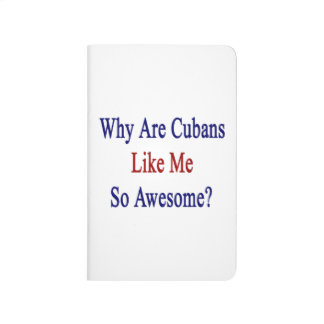 Why Are Cubans Like Me So Awesome? Journal