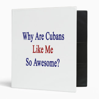 Why Are Cubans Like Me So Awesome? Vinyl Binders