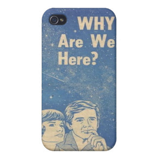 why are we here cover for iPhone 4