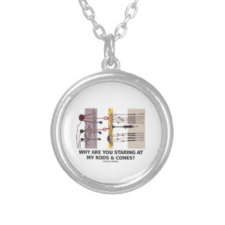 Why Are You Staring At My Rods & Cones? Round Pendant Necklace