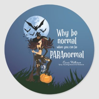 Why Be Normal Classic Round Sticker