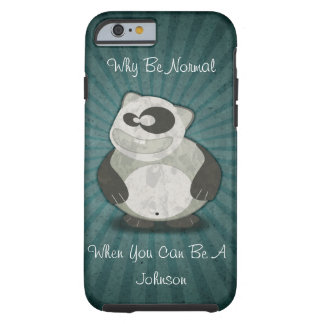 Why Be Normal Customized Panda iPhone 6 Case