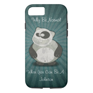 Why Be Normal Customized Panda iPhone 7 Case