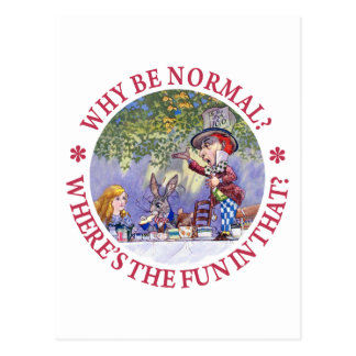 WHY BE NORMAL? POST CARD