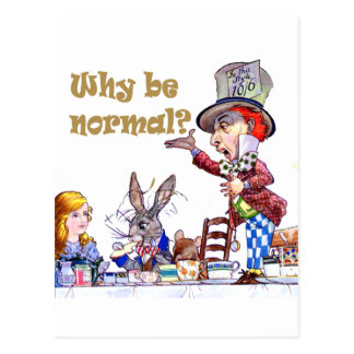 Why Be Normal? Where's The Fun In That? Postcard