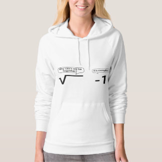 Why Can't We Be Together? It's Complex. Hoodie