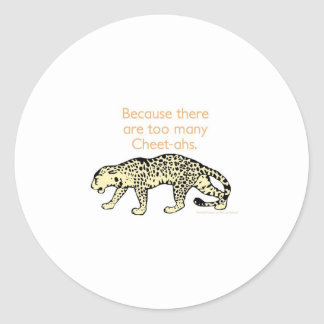 Why can't you play cards in the jungle? classic round sticker