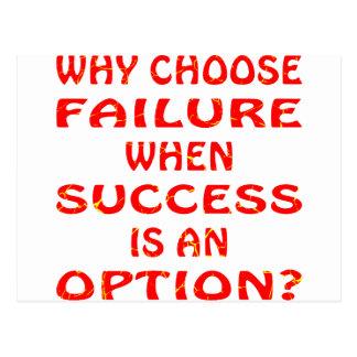 Why Choose Failure When Success Is An Option Postcard