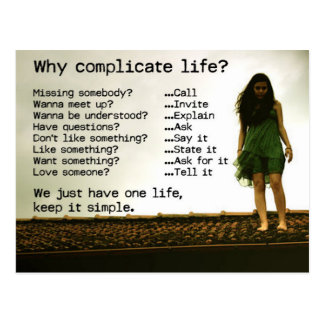 Why Complicate Life Quote Postcard