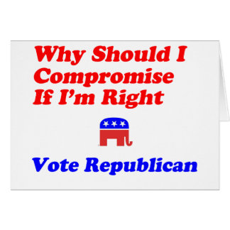 Why Compromise - Republican Card