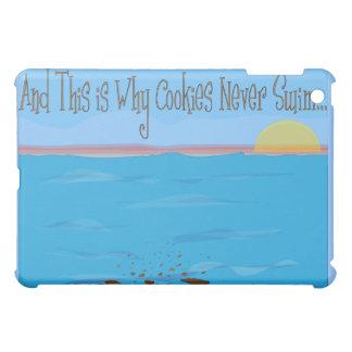 Why Cookies Never Swim IPad Case