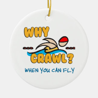 Why Crawl? Double-Sided Ceramic Round Christmas Ornament