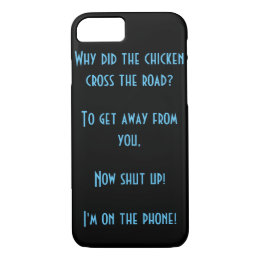 Why did the chicken actually cross the road? iPhone 8/7 case
