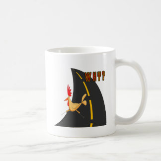 Why Did The Chicken? Coffee Mug