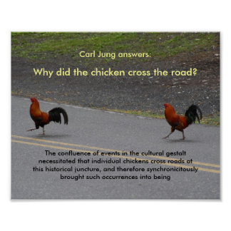 Why Did The Chicken Cross? (small) - poster