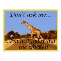 Why did the giraffe cross the road? postcard