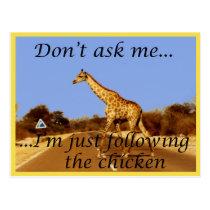 Why did the giraffe cross the road? postcard