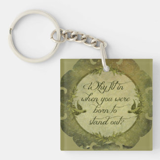 Why Fit In... Keychain