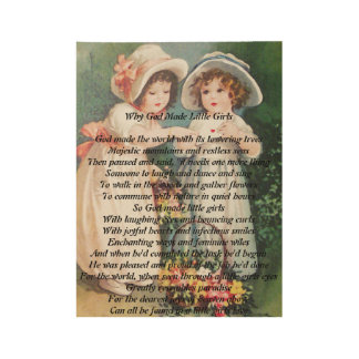 Why God Made Little Girls Wooden Poster Gift Wood Poster