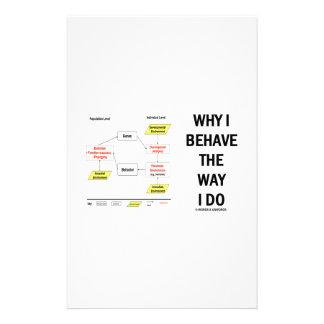 Why I Behave The Way I Do (Sociobiology) Stationery