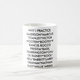 WHY I PRACTICE (JAZZ/R&B BASS) CLASSIC WHITE COFFEE MUG