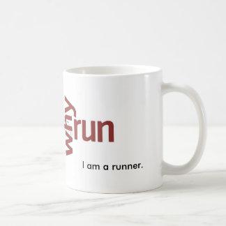 Why I Run Classic White Coffee Mug