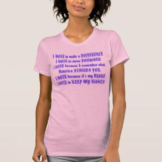 WHY I VOTE T-Shirt