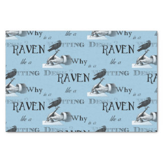 """Why is a Raven like a Writing Desk? Tissue Paper 10"""" X 15"""" Tissue Paper"""