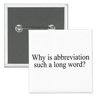 Why Is Abbreviation Such a Long Word Buttons