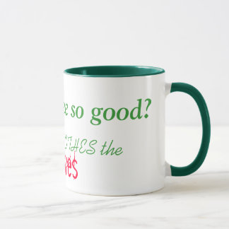 why is coffee so good?, because it SOOTHES the,... Mug
