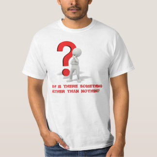 WHY IS THEIR SOMETHING?: 3D FIGURE TEE SHIRT