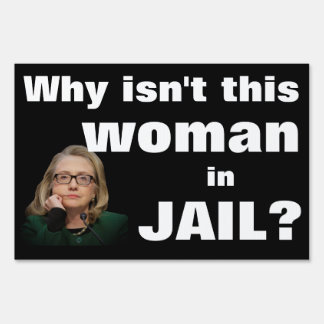 Why isn't this woman in jail? sign
