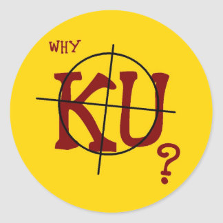 Why KU? 20 Round Stickers