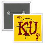 Why KU? Buttons
