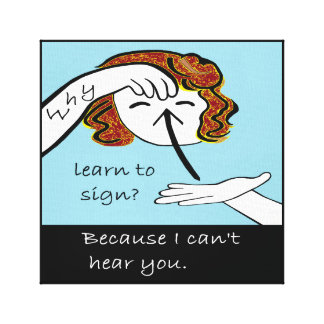 Why Learn to Sign