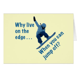 Why Live On the Edge Card