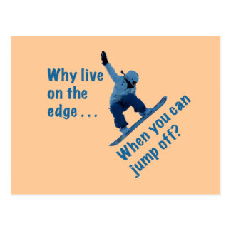 Why Live On the Edge Postcard