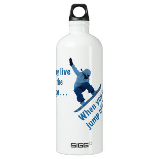Why Live On the Edge Water Bottle