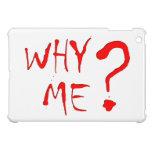 why ME? iPad Mini Covers