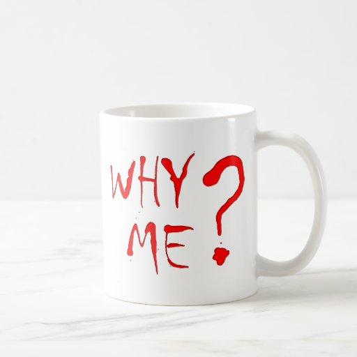 why me? tazas de café